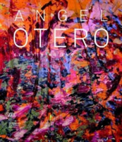 Angel Otero: Everything and Nothing