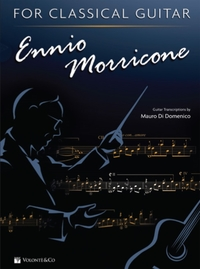 ENNIO MORRICONE FOR CLASSICAL GUITAR