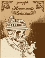 Rome-antic Delusions