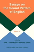Essays on the Sound Pattern of English