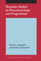 Thematic Studies in Phenomenology and Pr