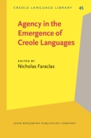 Agency in the Emergence of Creole Langua
