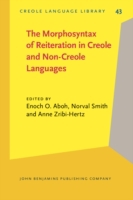 Morphosyntax of Reiteration in Creole an