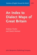 Index to Dialect Maps of Great Britain
