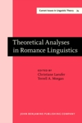Theoretical Analyses in Romance Linguist