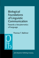 Biological Foundations of Linguistic Com