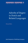 Adverbs of Degree in Dutch and Related L