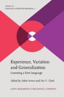 Experience, Variation and Generalization