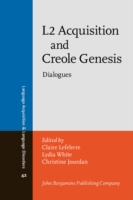 L2 Acquisition and Creole Genesis
