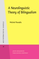 Neurolinguistic Theory of Bilingualism