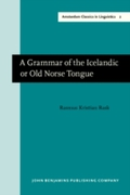 Grammar of the Icelandic or Old Norse To