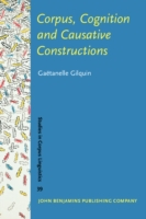 Corpus, Cognition and Causative Construc