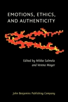 Emotions, Ethics, and Authenticity