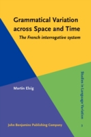 Grammatical Variation across Space and T