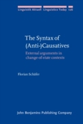 Syntax of (Anti-)Causatives