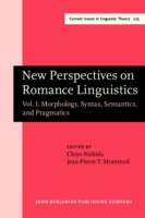 New Perspectives on Romance Linguistics