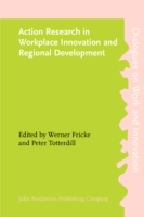Action Research in Workplace Innovation