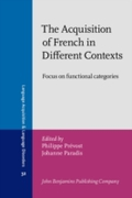 Acquisition of French in Different Conte