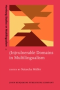 (In)vulnerable Domains in Multilingualis