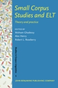 Small Corpus Studies and ELT