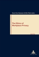 The Ethics of Workplace Privacy