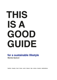 This is a Good Guide - for a Sustainable