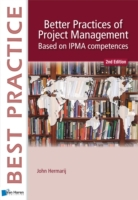 Better Practices of Project Management B