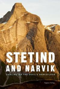 Stetind and Narvik: dancing on the devil's dancefloor