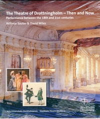 The Theatre of Drottningholm - Then and