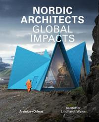 Nordic architects: global impacts
