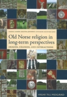 Old Norse Religion in Long-term Perspect