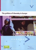 The Politics of Diversity in Europe