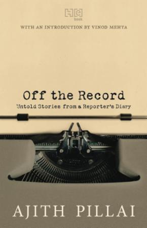 "Bilde av Off The Record: Untold Stories From A Reporter""s Diary'"