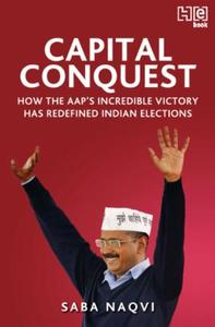 Capital Conquest: How the AAP's Incredible Victory Has Red