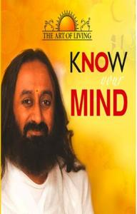 Know Your Mind (The Art of Living)