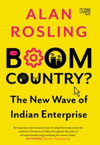 Boom Country?: The New Wave of Indian Entrepreneurship
