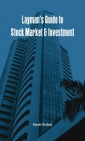 Layman's Guide to Stock Market & Investm