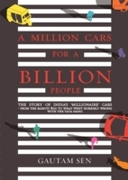 MILLION CARS FOR A BILLION PEOPLE