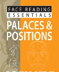 Face Reading Essentials -- Palaces & Pos