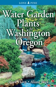 Water Garden Plants for Washington and O