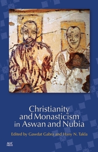 Christianity and Monasticism in Aswan an