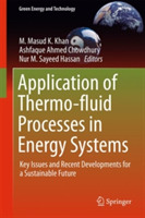 Application of Thermo-fluid Processes in