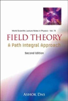 Field Theory: A Path Integral Approach (