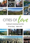 Cities of Love: Roadmap for Sustaining F