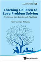 Teaching Children To Love Problem Solvin