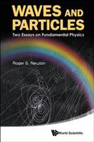 Waves and Particles