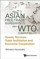 Asian Free Trade Agreements and WTO Comp