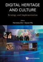 Digital Heritage And Culture: Strategy A
