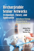 Rechargeable Sensor Networks