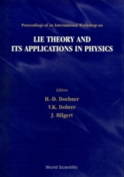 Lie Theory and Its Applications in Physi